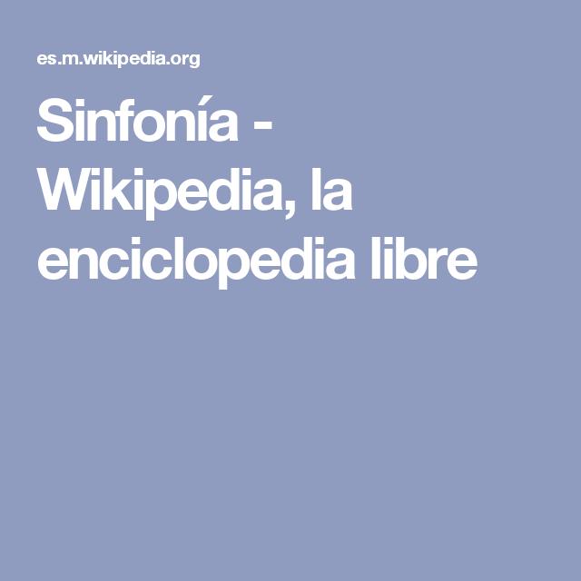 Sinfonía - Wikipedia, la enciclopedia libre