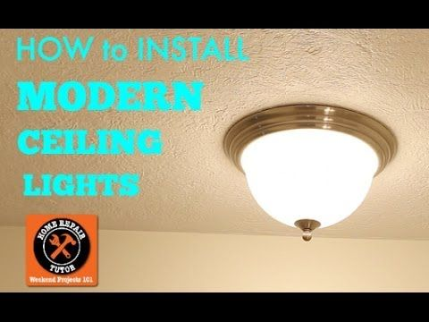 Modern Ceiling Lights How To Install By Home Repair Tutor Modern Ceiling Light Install Ceiling Light Ceiling Lights