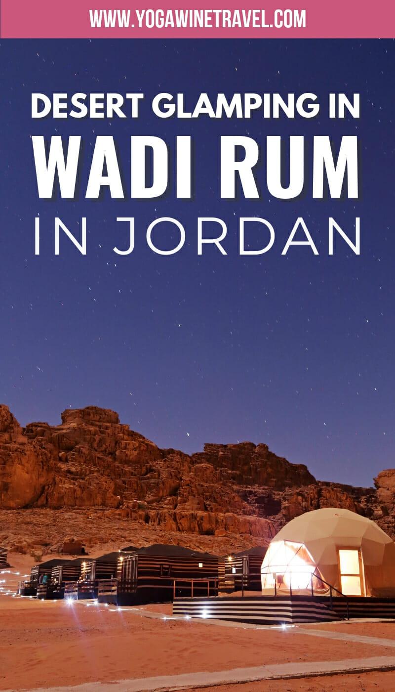 Glamping in Wadi Rum, Jordan #wadirum