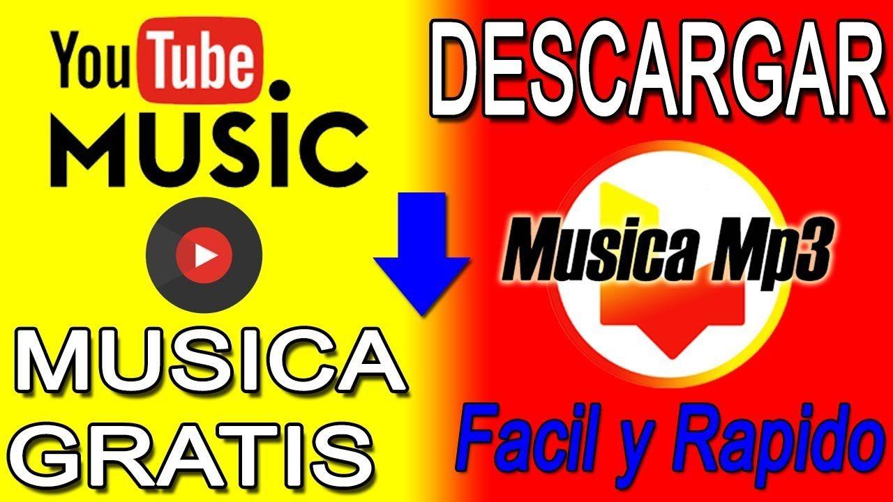 Como Descargar Musica Gratis De Youtube Music En Alta Calidad Facil Como Descargar Musica Gratis Musica Gratis Descargar Musica Gratis Mp3