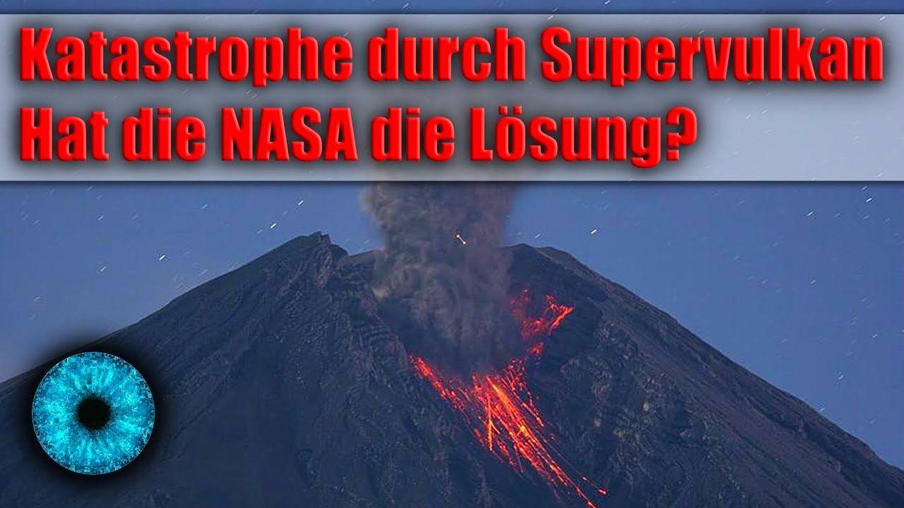 Cool Katastrophe Durch Supervulkan Hat Die Nasa Die Lösung