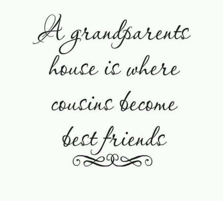 grandparents house sayings quotes to live by quotable quotes