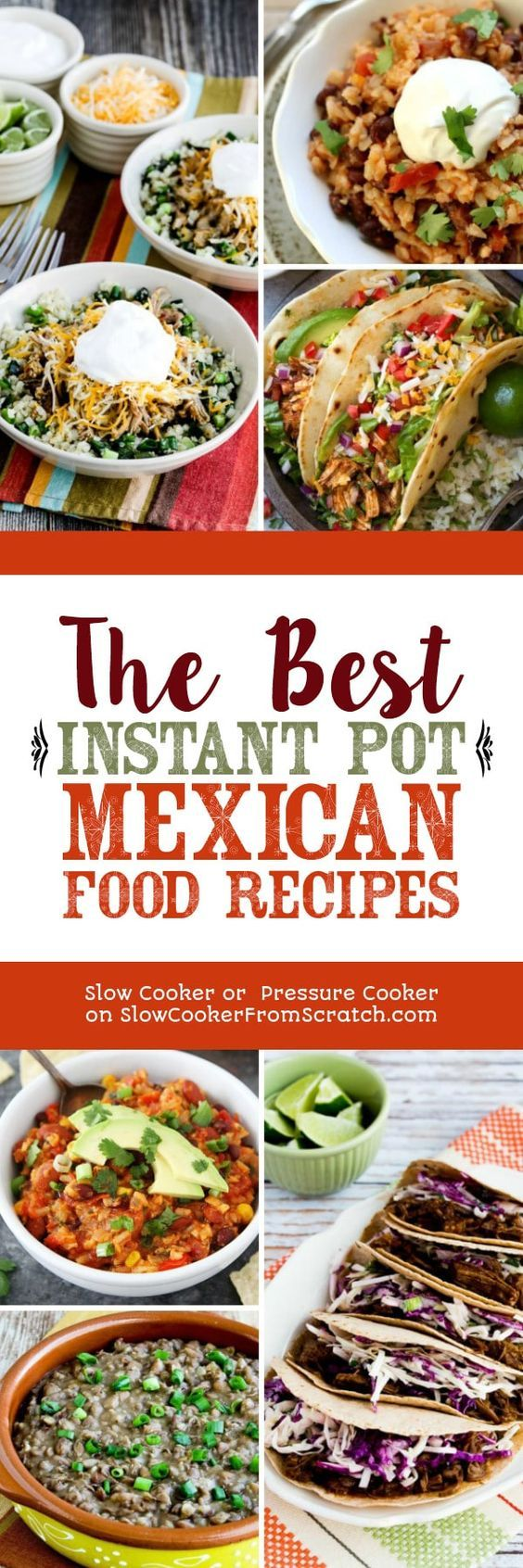 Photo of The BEST Instant Pot Mexican Food Recipes – Slow Cooker or Pressure Cooker