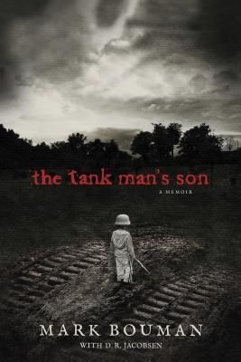 """Author Guest Post!: """"The Power of One"""" by Mark Bouman, Author of The Tank Man's Son"""