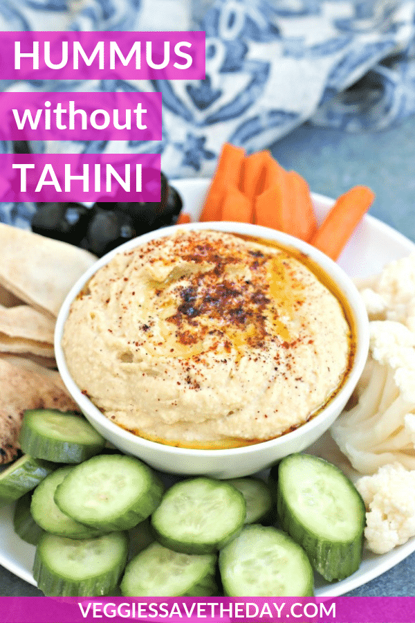 Hummus Without Tahini Recipe - Veggies Save The Day