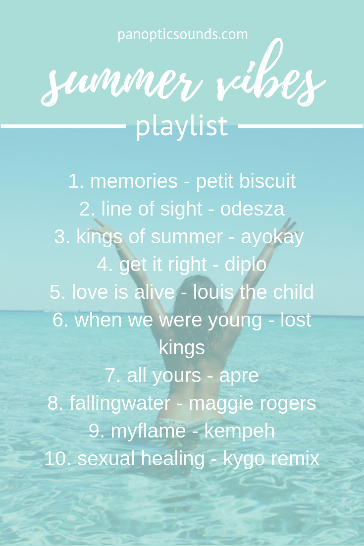 Summer may be ending but this summer playlist will keep you