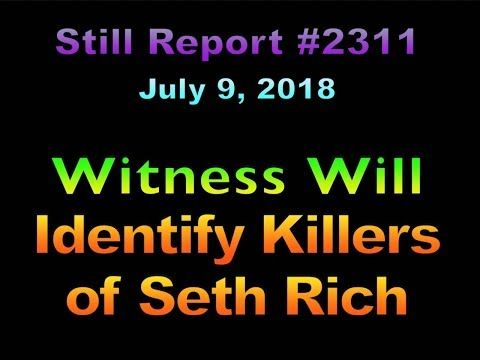 11 Witness Will Identify Two Seth Rich Killers 2311b