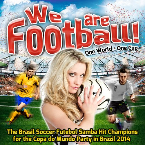 Download Various Artists  We are Football!  One World  One Cup (The Brasil Soccer Futebol Samba Hit Champions f https://t.co/dd1Nl7mjZb