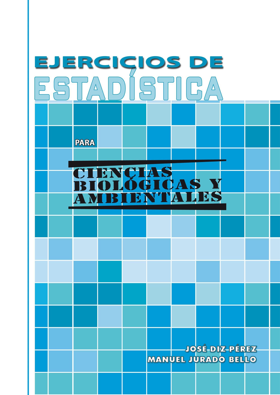 Editorial. Ejercicios de Estadística para Ciencias Biológicas y ...