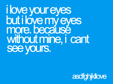 Love This Eyes Quotes Love Eyes Quotes Soul Blue Eye Quotes