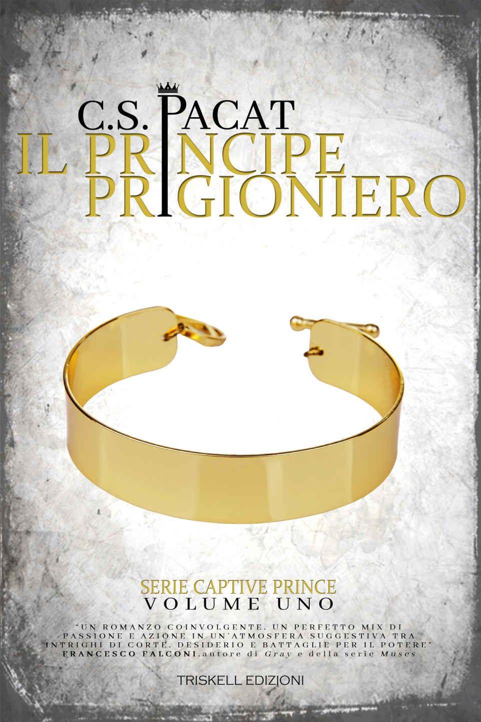 Lo Scandalo Della Collana Film il principe prigioniero (captive prince vol. 1) ebook: c. s.