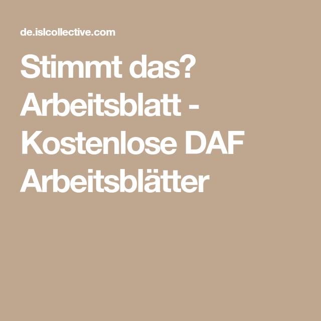 Stimmt das? Arbeitsblatt - Kostenlose DAF Arbeitsblätter | Sprache ...