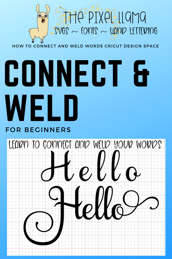 How to Connect & Weld in Cricut Design Space #cricuthacks