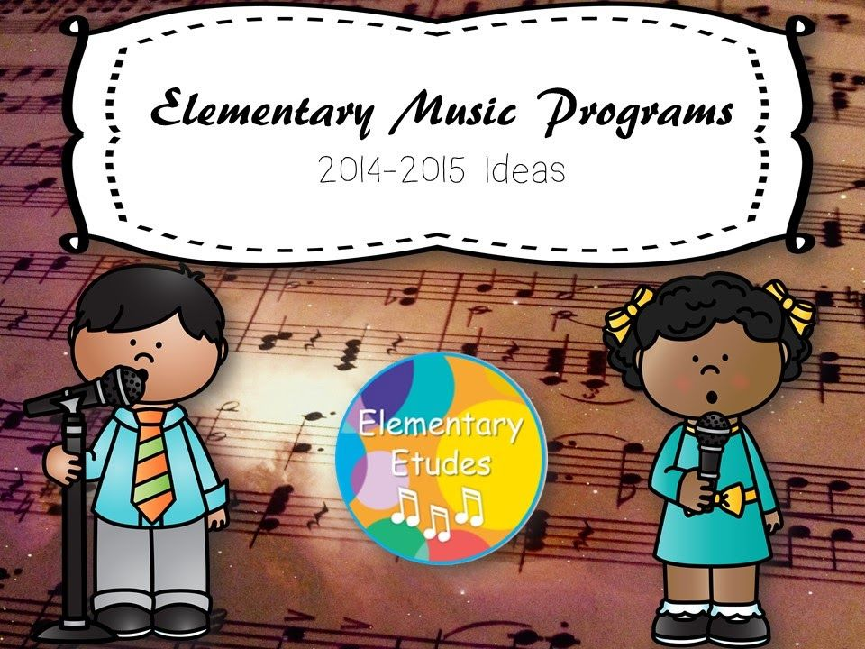Elementary Etudes: Elementary Music Programs 14/15 | Teaching Music