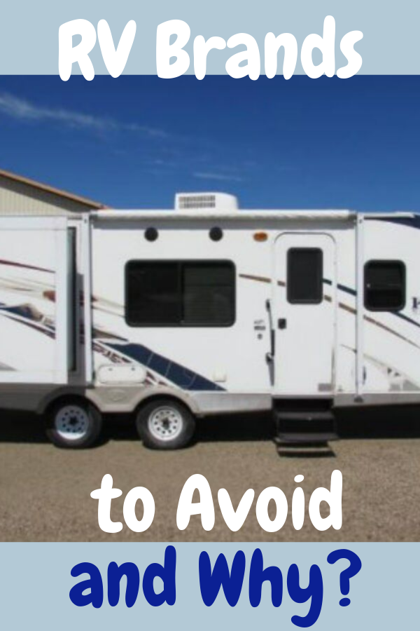 RV Brands to Avoid and Why?