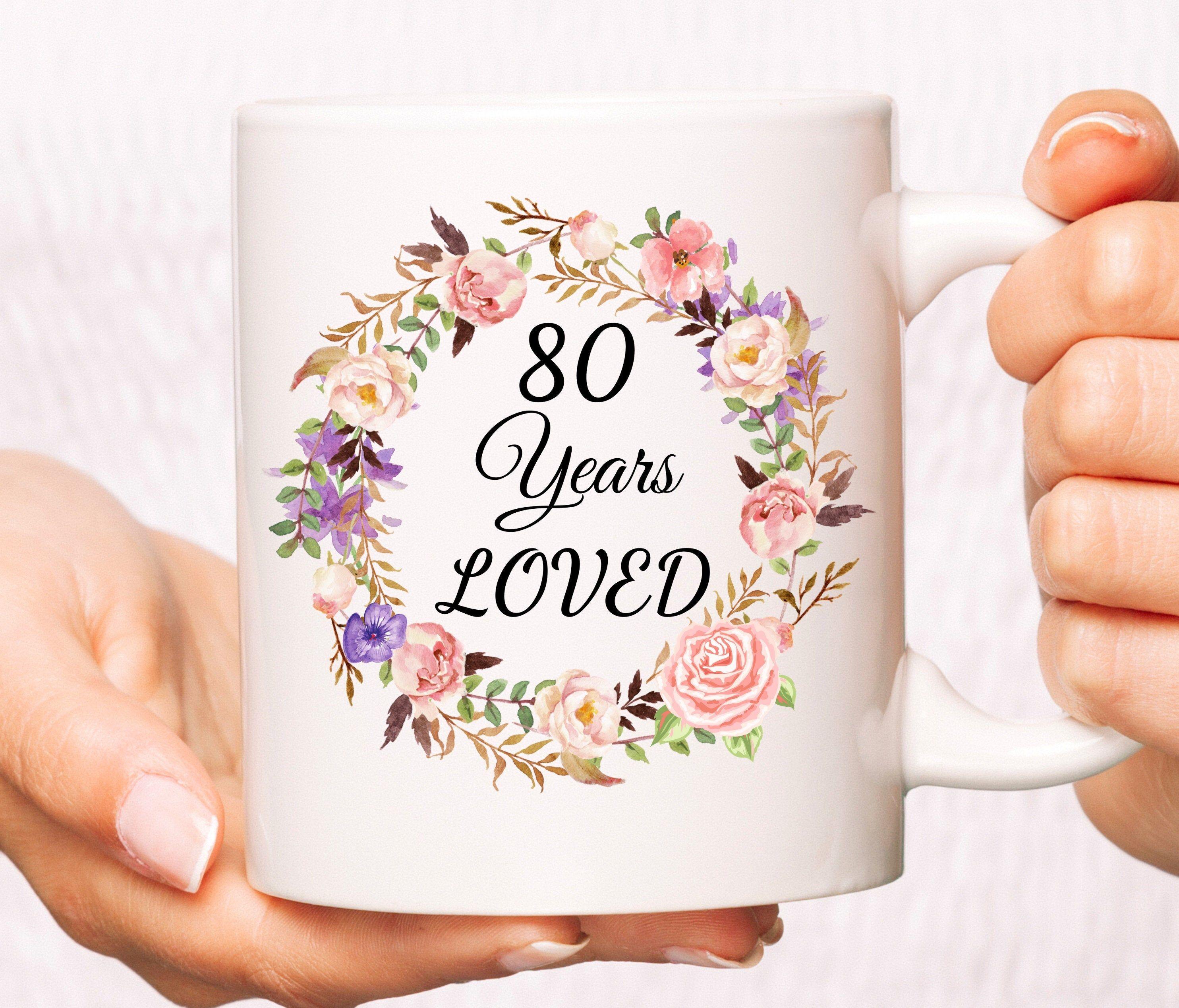 80 year loved coffee mug 80 birthday gift ideas 80th