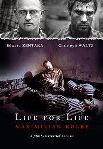 Watch Life for Life: Maximilian Kolbe Full-Movie Streaming