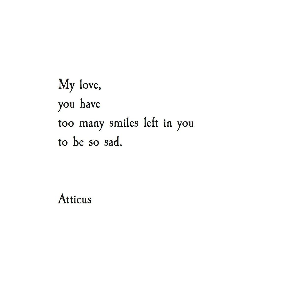 Atticus Poetry (@AtticusPoetry) | Twitter | Inspirational ...