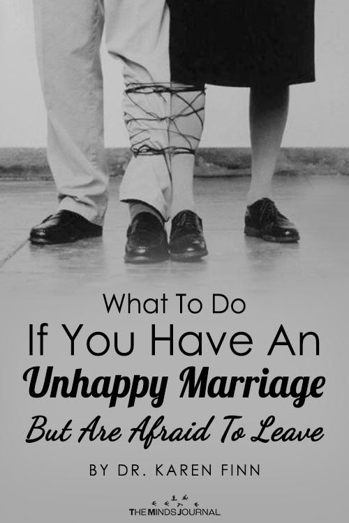 What To Do If You Have An Unhappy Marriage But Are Afraid To Leave