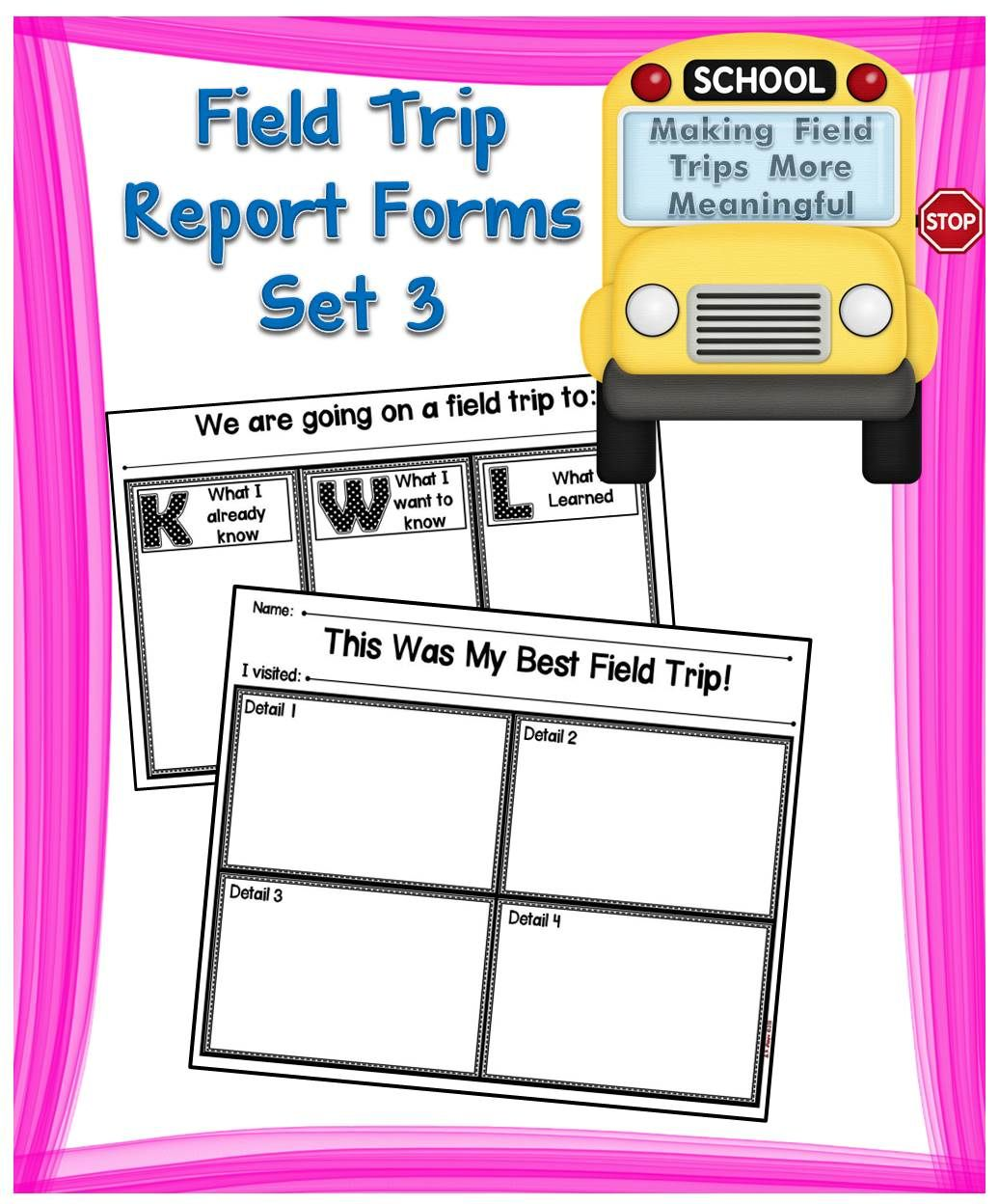 Enclosed In This Set You Will Find Two Field Trip Report