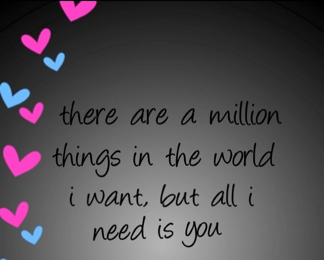 All I Need Is You Forever Quotes Quotes My Mood
