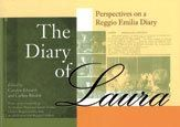The Diary of Laura   Perspectives on a Reggio Emilia Diary
