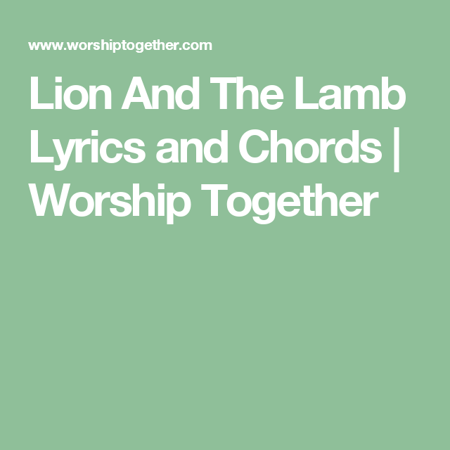 Lion And The Lamb Lyrics and Chords | Worship Together | Do-Re-Mi-Fa ...