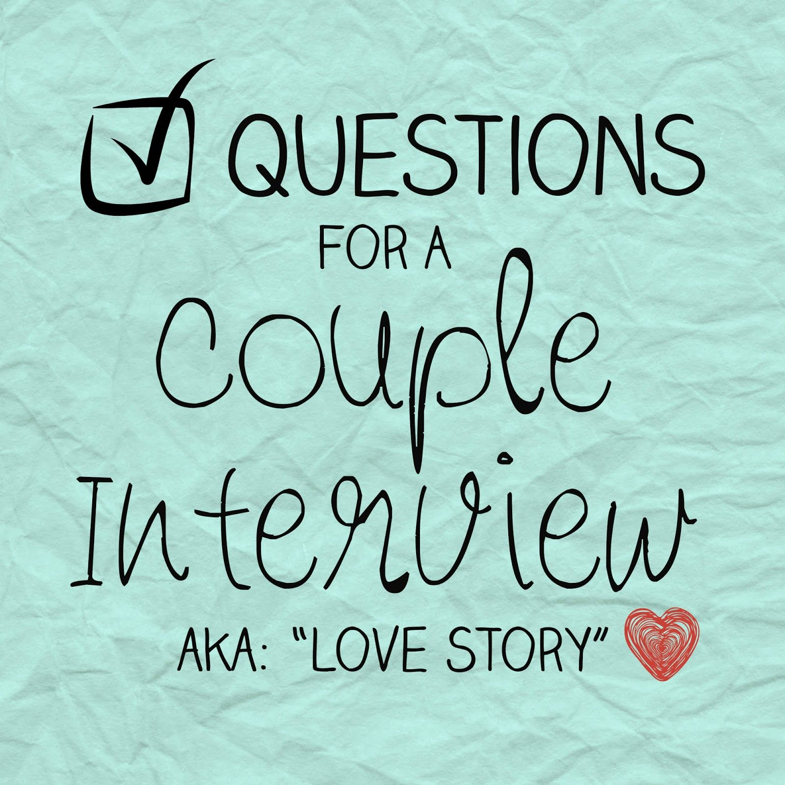 Interview Questions for a Couple This or that questions