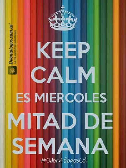 Ya estamos a mitad de semana. Buen día #FelizMiércoles #OdontólogosCol