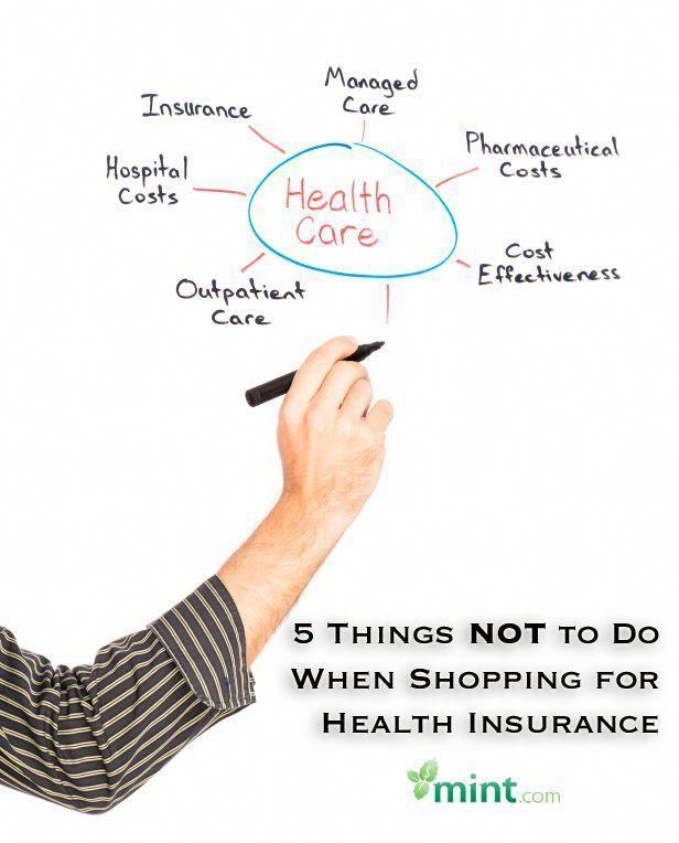 What Not To Do When Choosing A Health Insurance Plan Mint Com
