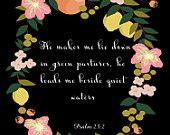 Christian Wall Art- Psalm 23:2- 8.5X11 Printable - BV-335