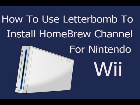 How To] Install Homebrew Channel on Wii Using Letterbomb and