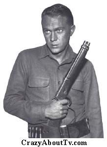 Steve Mcqueen Wanted Dead Or Alive He Played A Bounty Hunter I Thought Was Sooo Cute