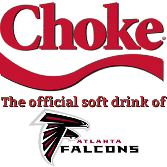 Choke The Official Soft Drink Of The Atlanta Falcons Geaux Saints New Orleans Saints Dallas Cowboys Memes Nfl Funny Cowboys Memes