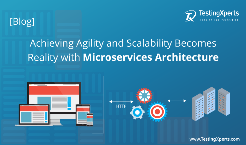 Achieving Agility And Scalability Becomes Reality With