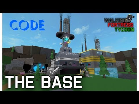 The Most Powerful Fortress Roblox Walking Fortress Tycoon Code