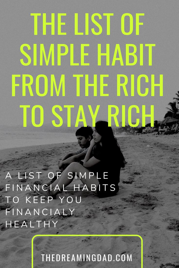 This List Of Good Financial Habits Will Make Sure That You