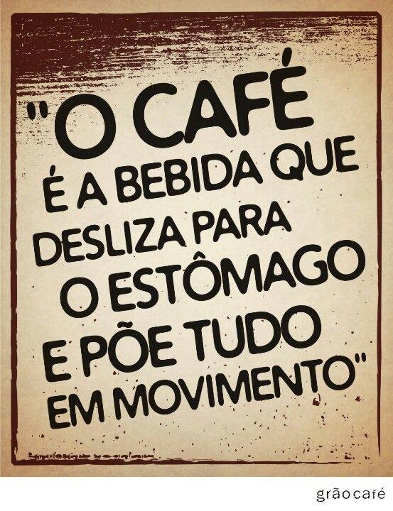 Café é movimento