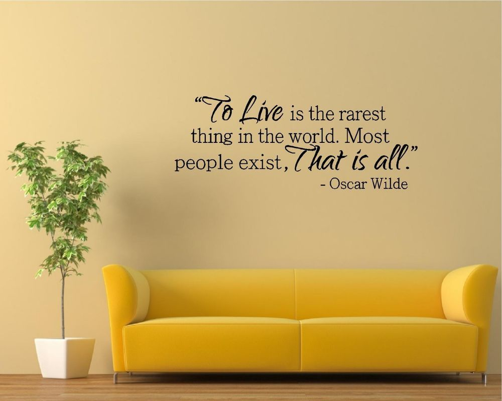 Vinyl Wall Decal Art Saying Quote Decor - To Live Rarest World Oscar Wilde