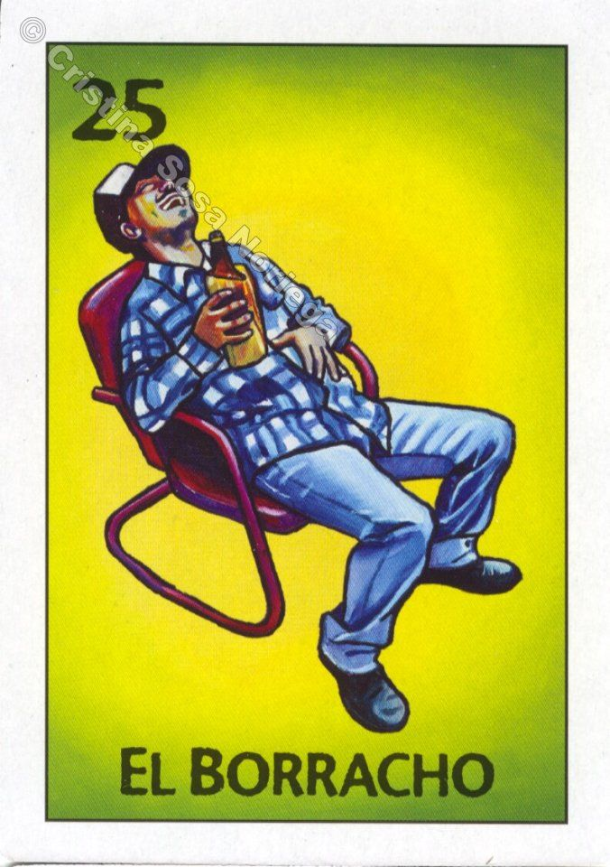 25 el borracho the drunkard my loteria by cristina sosa