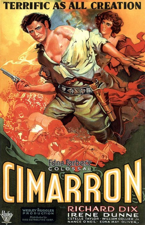Richard Dix - Cimarron, 1931, the first (and for 60 years the only) western to…