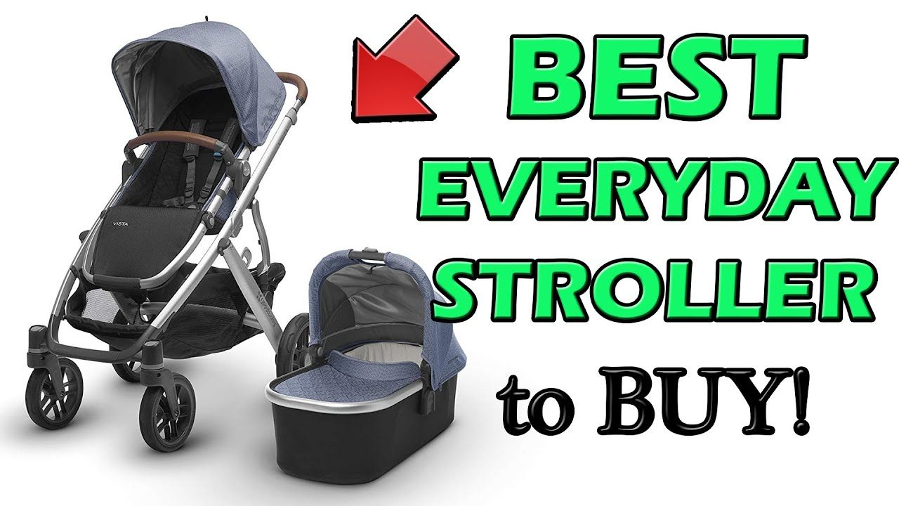 Best Everyday Stroller 2020 in 2020 (With images