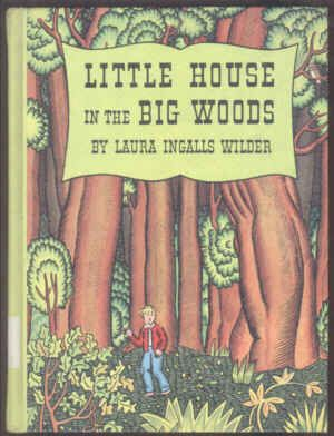 Hale Publishers Edition Little House In The Big Woods Art By