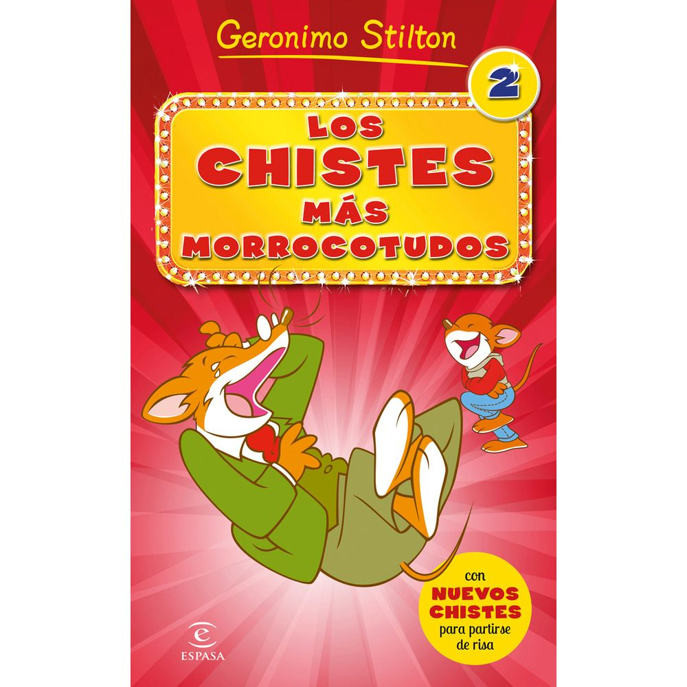 REFERENCIA. Los chistes más morrocotudos 2 / Geronimo Stilton.