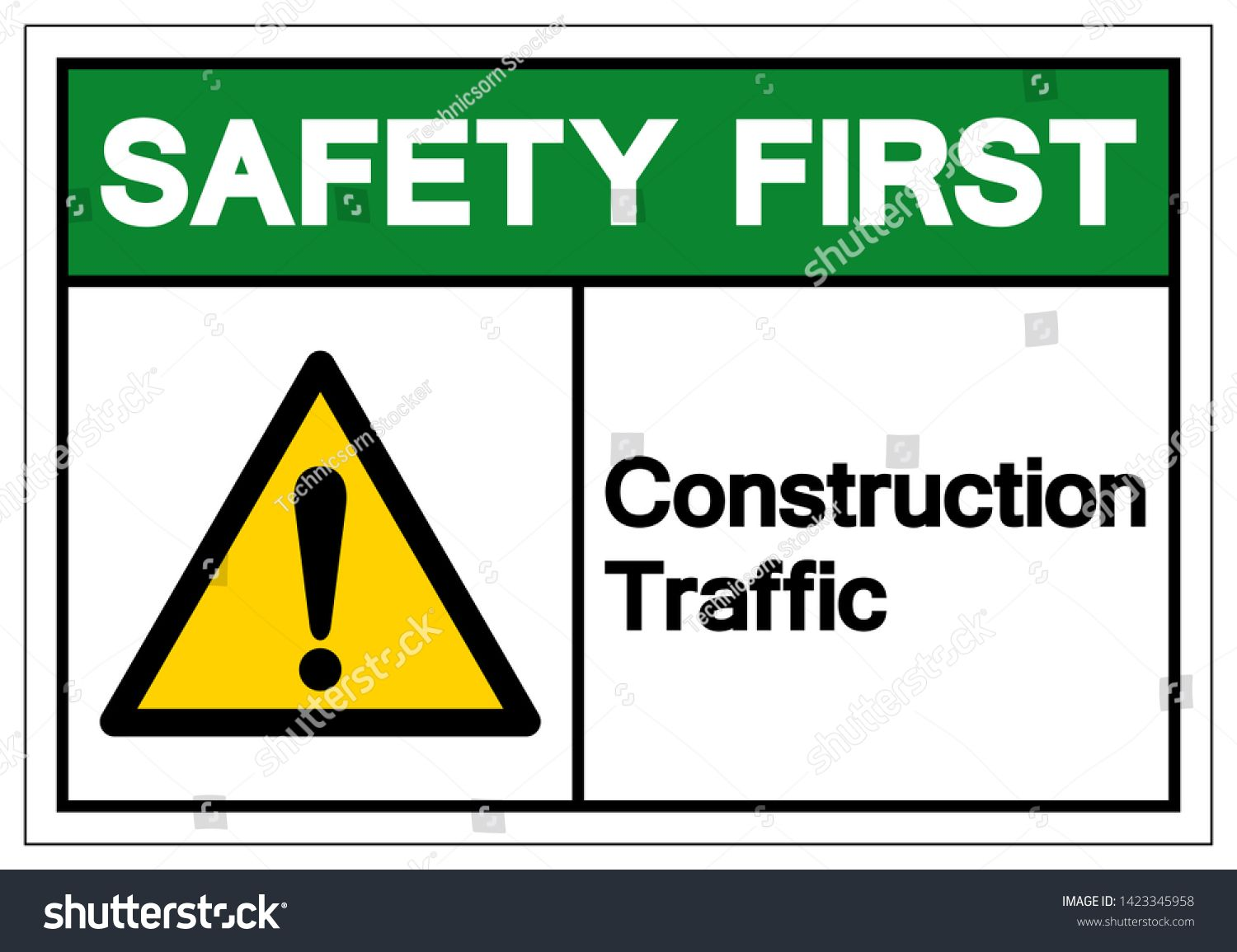 Safety First Construction Traffic Symbol Sign Vector Illustration Isolate On White Background Label Eps10 Traffic Symbols Hazard Symbol Vector Illustration