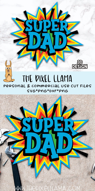Download 3d Layered Super Dad Svg 644544 Svgs Design Bundles Super Dad Design Bundles Svg