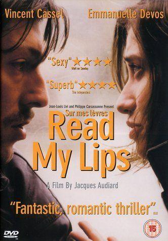 Sur mes lèvres (2001) - Jacques Audiard.         Read my Lips.  Sulle mie labbra.  (France).