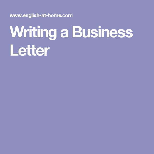 Writing A Business Letter  Writing Tips    Business