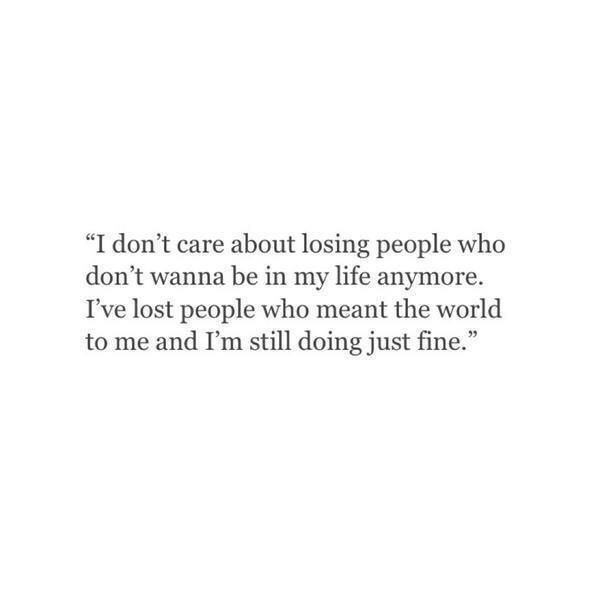 I Dint Care Anymore Vibes Quotes Life Quotes People Quotes