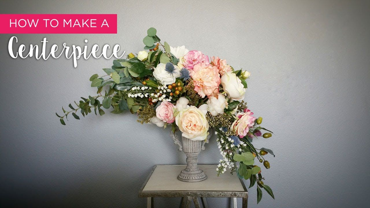How To Make A Centerpiece Floral Arrangements Diy Silk Flower Arrangements Flower Arrangements